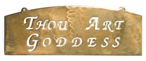 Thou Art Goddess