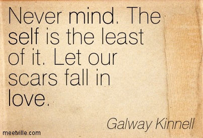 Quotation-Galway-Kinnell-mind-self-love-Meetville-Quotes-229470